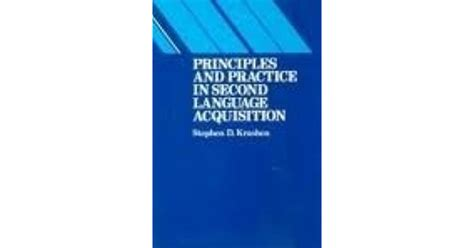Principles and Practice in Second Language Acquisition by