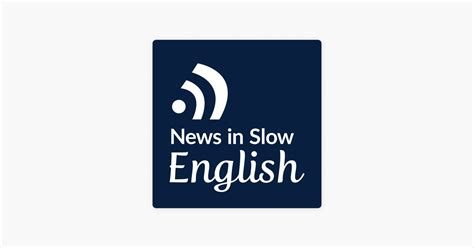 News in Slow English on Apple Podcasts